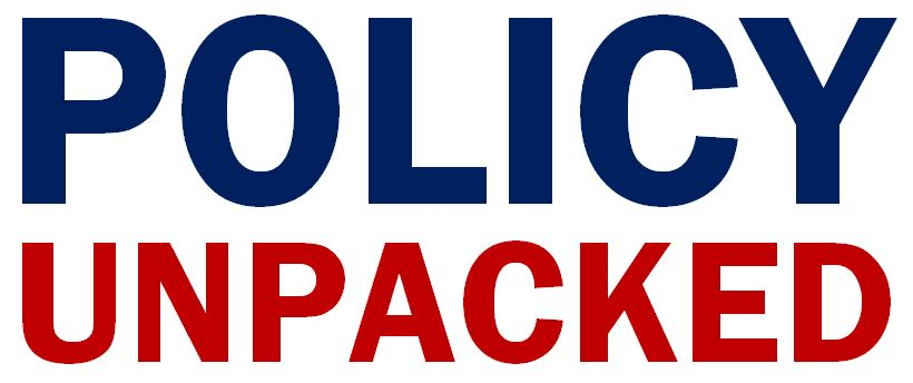 Policy Unpacked